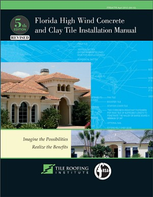 FRSA/TRI Florida High Wind Tile Installation Manual, Revised 5th Edition